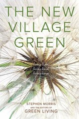 Amazon.com: The New Village Green: Living Light, Living Local, Living Large  eBook: Morris, Stephen: Kindle Store
