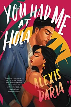 You Had Me at Hola: A Novel by [Alexis Daria]