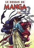 Ninjas et Samouraïs: Le dessin de Manga 14