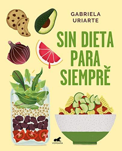 Sin dieta para siempre (Libro práctico)
