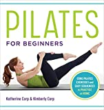 Pilates for Beginners: Core Pilates Exercises and Easy Sequences to Practice at Home