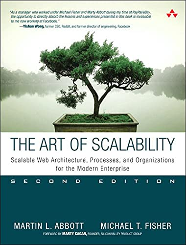 Art of Scalability, The: Scalable Web Architecture, Processes, and Organizations for the Modern Enterprise (English Edition)