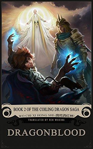 Dragonblood: book 2 of the coiling dragon saga (english edition)