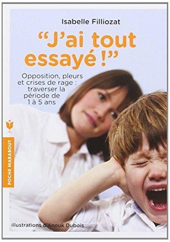 J'ai tout essaye by Isabelle Filliozat(2013-01-09)