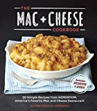 The Mac + Cheese Cookbook: 50 Simple Recipes from Homeroom, America's...