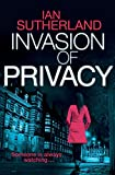 Invasion of Privacy: A Deep Web Thriller #1