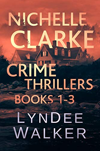 Nichelle Clarke Crime Thrillers, Books 1-3: Front Page Fatality / Buried Leads / Small Town Spin (Nichelle Clarke Books Book 1) Kindle Edition