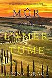 Mûr pour l'Amertume (Roman à Suspense en Vignoble Toscan – Tome 6)