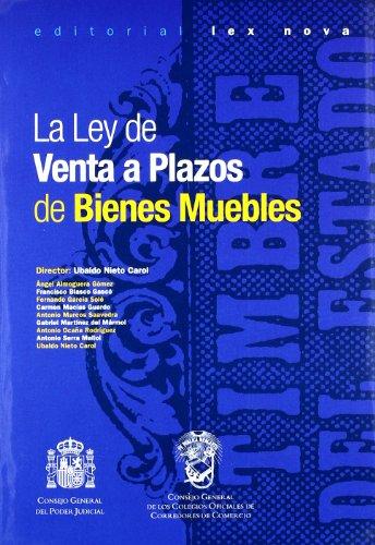 Ley de Venta a Plazos de Bienes Muebles, La