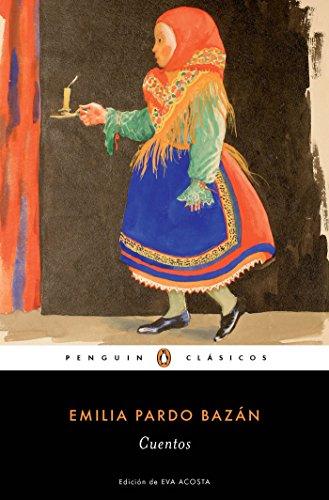 Cuentos Completos de Emilia Pardo Bazan / The Complete Stories of Emilia Pardo B Azan