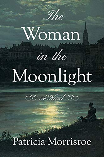 The Woman in the Moonlight: A Novel Kindle Edition