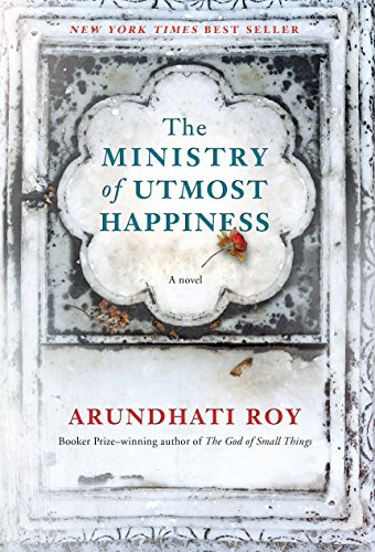 The Ministry of Utmost Happiness: A novel