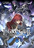Egregor - Tome 1