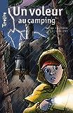 Un voleur au camping: Une histoire pour les enfants de 8 à 10 ans...