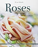 Roses au ruban et au relief