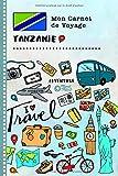 Tanzanie Carnet de Voyage: Journal de bord avec guide pour enfants. Livre...