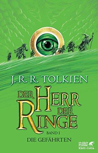 Der Herr der Ringe - Die Gefährten: Neuüberarbeitung und Aktualisierung der...