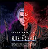 Scions & Sinners: FINAL FANTASY XIV 〜 Arrangement Album 〜【映像付サントラ/Blu-ray Disc Music】