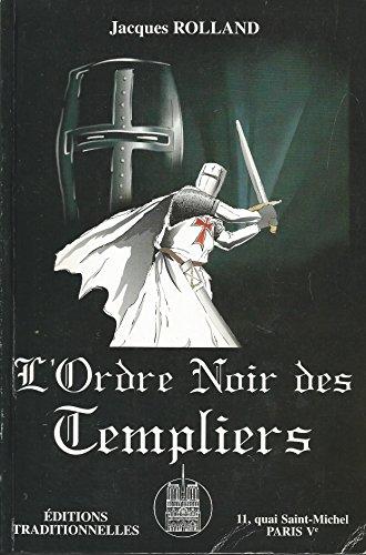 L'ordre noir des Templiers