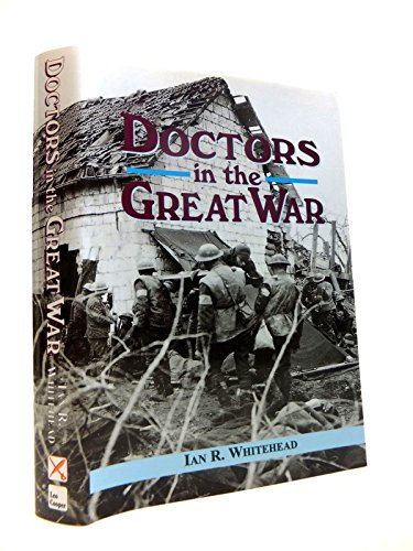 Doctors in the Great War Hardcover