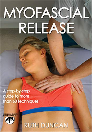 Myofascial Release: A Step-by-step Guide...