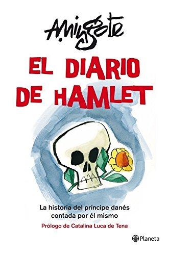 El diario de Hamlet: La historia del príncipe danés contada por él mismo ((Fuera de colección))