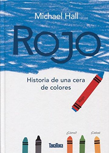 Rojo: Historia de una cera de colores (Takatuka álbumes)