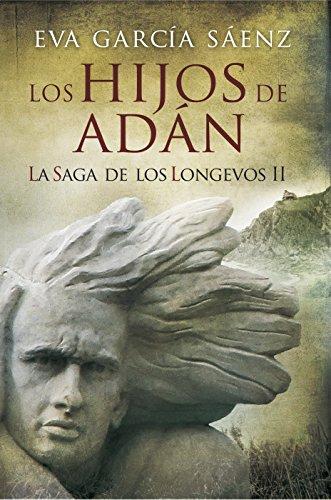 Los Hijos de Adán de Eva García Sáenz de Urturi