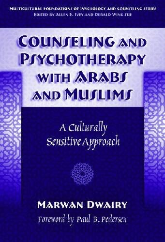 Counseling and Psychotherapy with Arabs and Muslims: A...