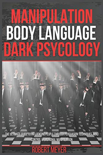 Manipulation Body Language Dark Psychology: The Ultimate...
