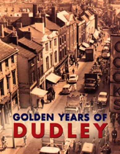 Golden Years of Dudley