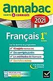 Annales du bac Annabac 2021 Français 1re technologique: sujets & corrigés...