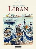 Carnets d'Orient - Liban