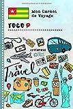 Togo Carnet de Voyage: Journal de bord avec guide pour enfants. Livre de...