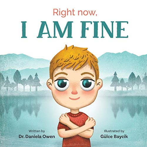 Right Now, I Am Fine
