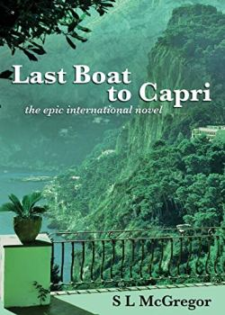 Last Boat to Capri: the epic international novel (1)