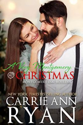 A Very Montgomery Christmas: A Montgomery Ink: Boulder Novella by [Carrie Ann Ryan]