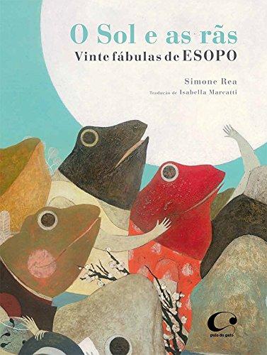 El sol y las ranas: veinte fábulas de Esopo