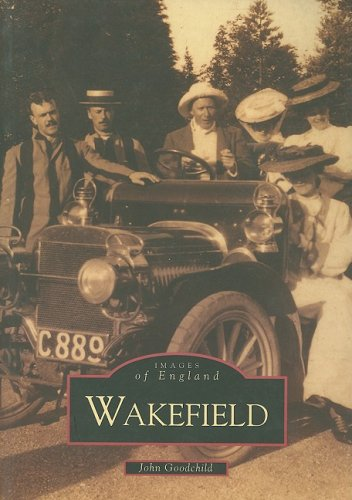 Wakefield (Archive Photographs)