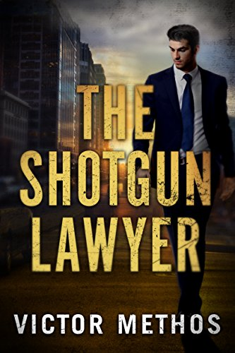The Shotgun Lawyer Kindle Edition