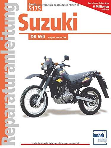 Suzuki DR 650: Handbuch fr Pflege, Wartung und Reparatur...