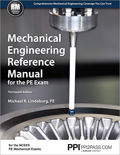 PPI Mechanical Engineering Reference Manual for the PE Exam, 13th Edition (Hardcover) – Comprehens
