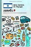 Israel Carnet de Voyage: Journal de bord avec guide pour enfants. Livre de...