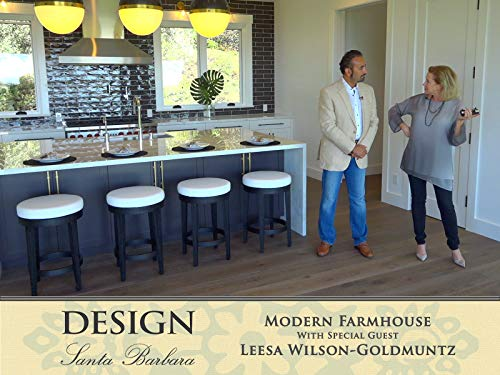Montecito Modern Farmhouse Tour with Leesa Wilson-Goldmuntz