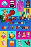 Mes 100 premiers mots portugais: Une façon amusante d'apprendre le portugais enfants 2...