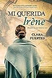 Mi querida Irène: Basada en una historia real