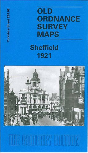 Sheffield 1921: Yorkshire Sheet 294.08b (Old O.S. Maps of Yorkshire)
