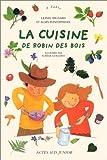 La Cuisine de Robin des Bois
