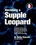 Becoming a supple leopard - Le guide ultime pour diminuer les...