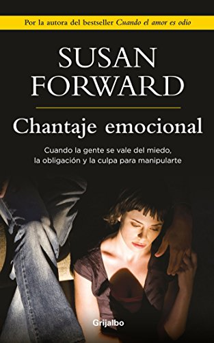 Chantaje Emocional / Emotional Blackmail